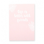 "Jewellery greeting card ""LIFE IS BETTER WITH FRIENDS"" Pink-white"